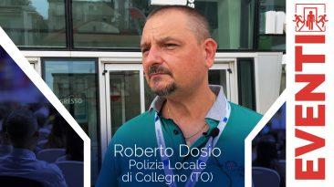 Roberto Dosio - Polizia Locale di Collegno - Intervista